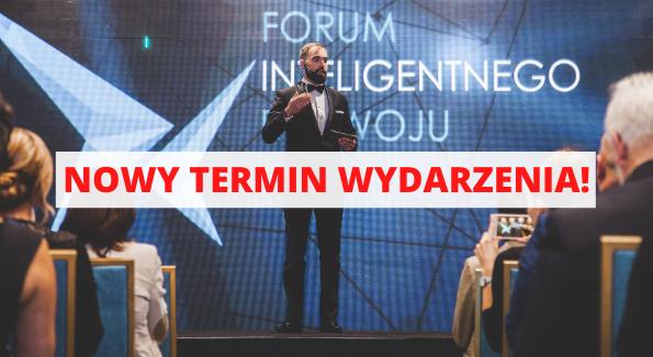 Nowy termin 5. Forum Inteligentnego Rozwoju