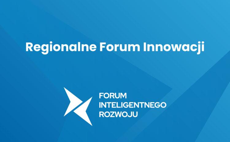 Regionalne Forum Innowacji 28 września 2021